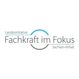 Fachkraft im Fokus - Landesinitiative Sachsen-Anhalt